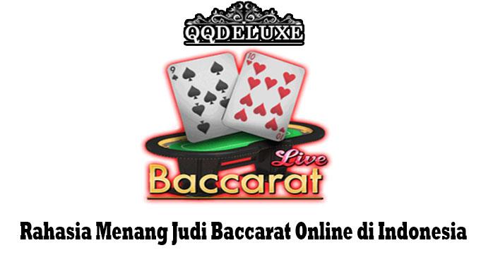 Rahasia Menang Judi Baccarat Online di Indonesia